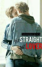His Straight Guy Lover [BoyxBoy] by TheGoodBoySide