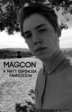 MagCon (a Matt Espinosa fanfic) by MainlyCam86
