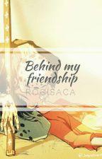 Behind my friendship (LawLu) by Rogisaca