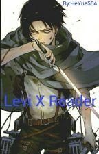 Levi X Reader by HeYue504