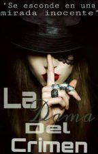 La Dama Del Crimen by EmilyBrien