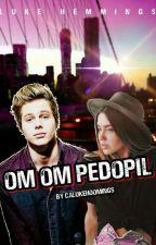 [EDITING]Om-Om Pedopil | l.r.h  by calukehoomings