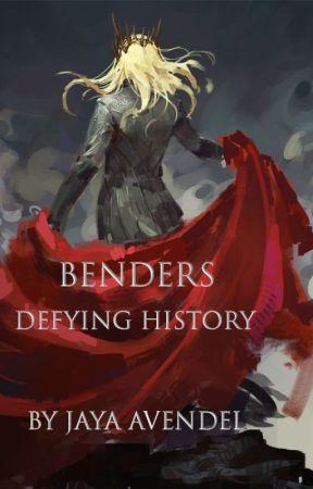 Benders: Defying History by Jaya-Avendel