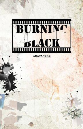Burning Black (Versão em Português) by anacatariina1