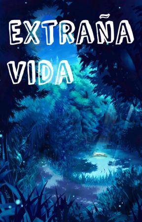 Extraña vida by Danilo170803