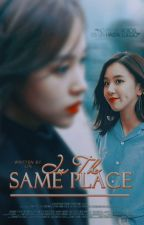 In the same place | MiChaeng by La_Lin