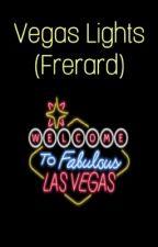 Vegas Lights (Frerard) by Princessblackfairy