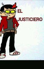 The Loud House:El justiciero by anonimatus00