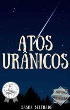 Atos Urânicos by SshBeltrade