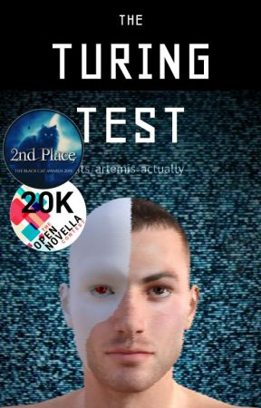 The Turing Test - [Open Novella Contest 2019 Shortlist] by its_artemis_actually