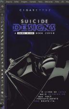 suicide designs ↳ concluído by cigarettsz