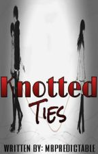 Knotted Ties by mrpredictable