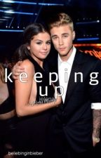 Keeping Up by BeliebingInBieber