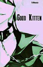 Good Kitten [Zomdado] by Littlebloodycat