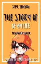 The Story Of My Life | [Boboiboy x Reader] by Crystal_Sapphire05