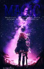 "*Enchanted Academy* "" Magic"" A Magical Story. by Beautysama1616"