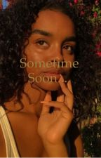 Sometime Soon...(Asap Rocky) by sissy_noelle