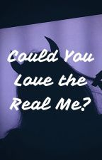 Could You Love the Real Me? (Lucy Heartfilia x Female! Dragon Demon! Reader) by Stressed-Pan-101