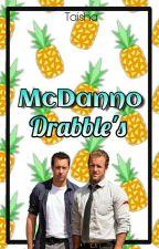 McDanno Drabbles by Taisha_StarkTaisho