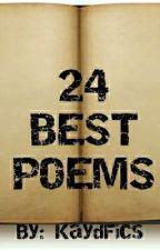 24 Best Poems! by KaydFics
