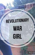Revolutionary War Girl by __Rey_Skywalker__