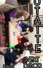 UTAITE NEXT DOOR by Rokugi