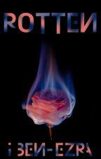 Rotten by FlatMatesForLife