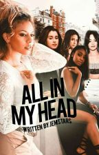 All In My Head (Fifth Harmony/You) by Jemstars