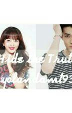 Hide The Truth { Kim So Hyun And Oh Sehun} by yolandamt93
