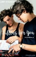 Falling For You | Larry Stylinson | Shortfic by OliverSam_LH