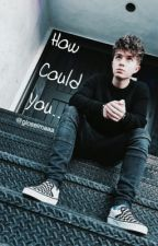 How Could You.. || Jack Avery by gloselmaaa