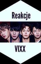 Reakcje VIXX by YoonYoki