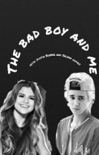 The bad boy and me by crazylovebiebs
