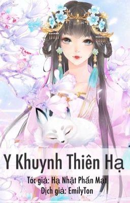 Y Khuynh Thiên Hạ / Thần Y Quý Nữ: Tà Hoàng - Quyển 1