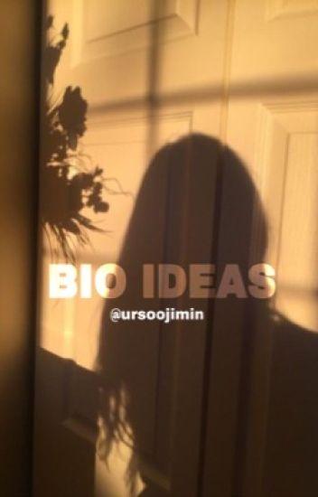 bio ideas || - 『ジミン』 - Wattpad