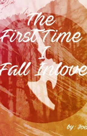 The First Time I Fall In Love by joenats