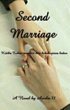 Second Marriage  by Ariska31