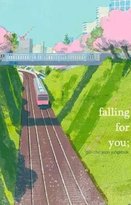 jungri ; falling for you.