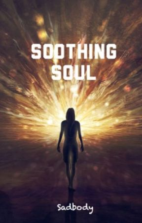 SOOTHING_SOUL by Sadbody