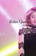 Bitter Queen (Myungsoo and Jiyeon FanFiction) by jeanpark_