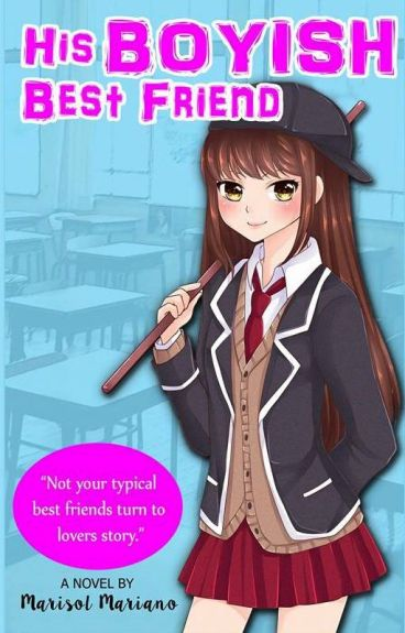 His Boyish Bestfriend [SELF-PUBLISHED)