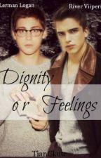 Dignity Or Feelings? (boyxboy) by tianxichan