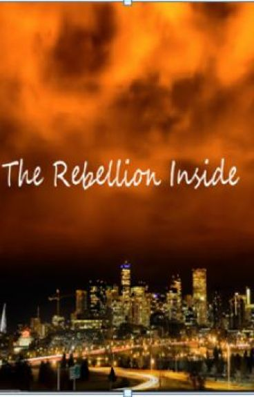 The Rebellion Inside