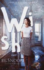 Wish ✓ by xsnookix