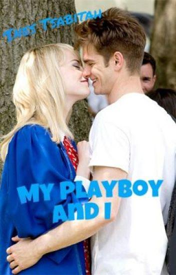 My Playboy and I [ON PROGRESS]