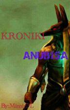 KRONIKI ANUBISA by MimirPL