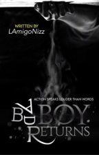 Bad Boy Returns by LAmigoNizz