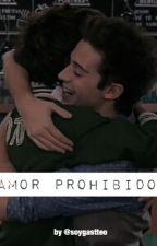 Amor Prohibido | Gastteo by soygastteo