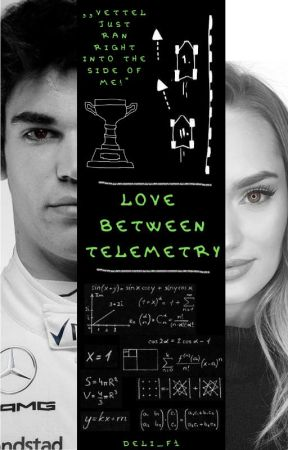 Love between telemetry [Lance Stroll] by RedBullGirl333