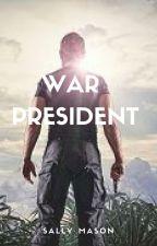 War President by SallyMason1